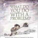 whatdoyoudowithaproblem