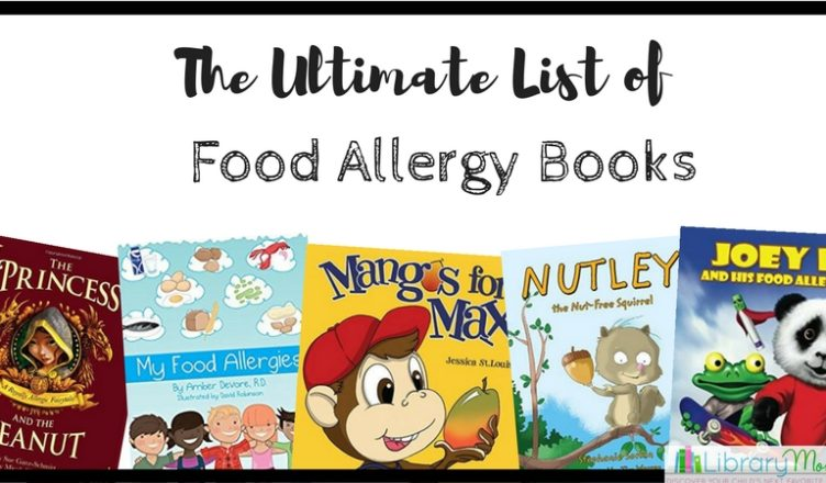 The ultimate list of food allergy books librarymom with my nephew having several food allergies i have been wanting to review picture books related to allergies for a while but when one of my good friends forumfinder Images