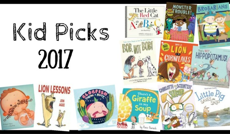Kid Picks 2017 | LibraryMom