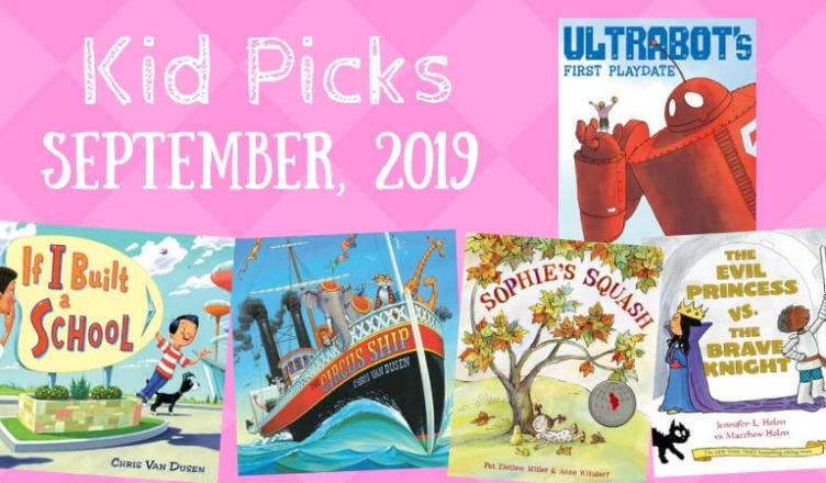 Kid Picks September 2019 | LibraryMom